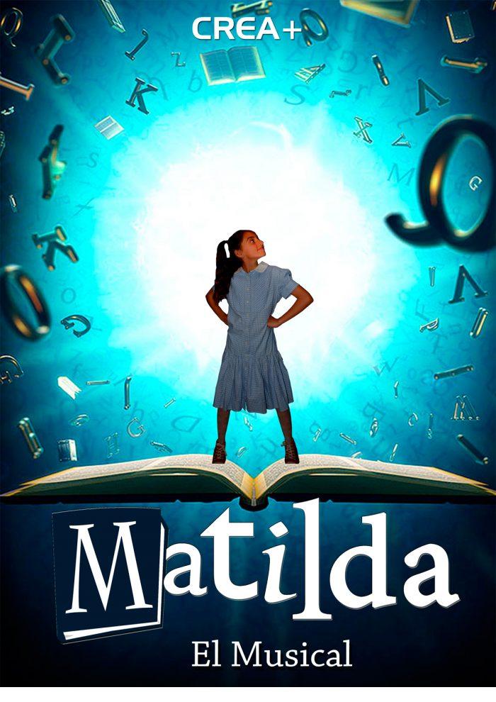 Matilda. El Musical 11 AL 25 DE NOVIEMBRE 2017 1
